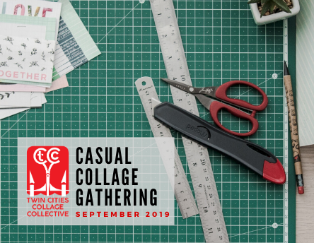 Casual Collage Gathering: September 2019
