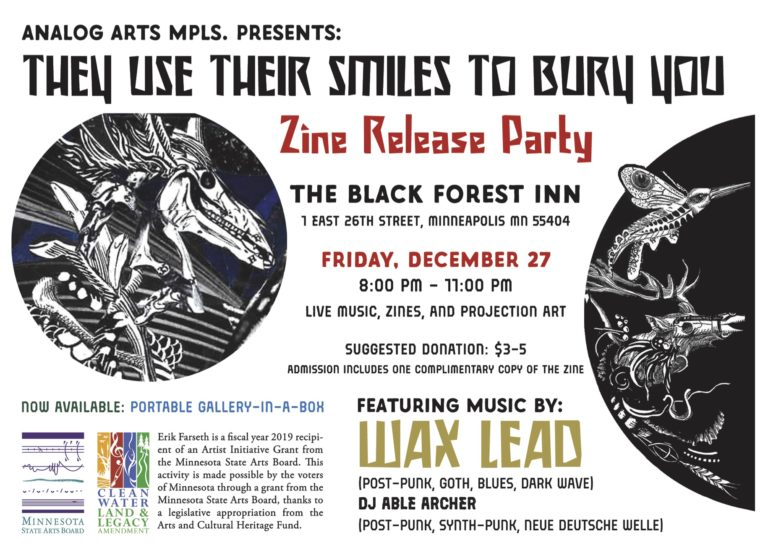 THEY USE THEIR SMILES TO BURY YOU: Zine Release Party featuring live music by Wax Lead