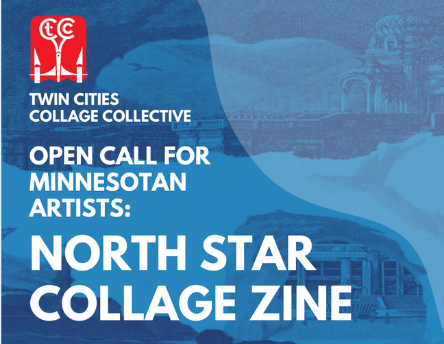 Open Call for Minnesotan Artists: NORTH STAR COLLAGE ZINE